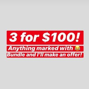 Other - 😂 3 for $100 Sale! 😂